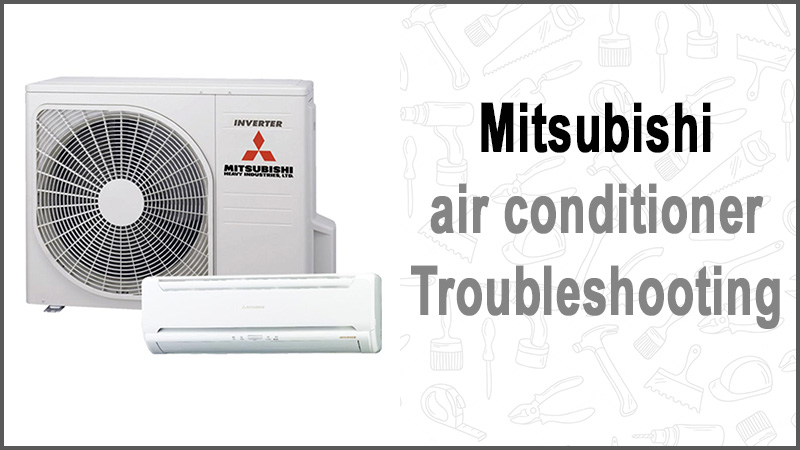 Mitsubishi air conditioner troubleshooting