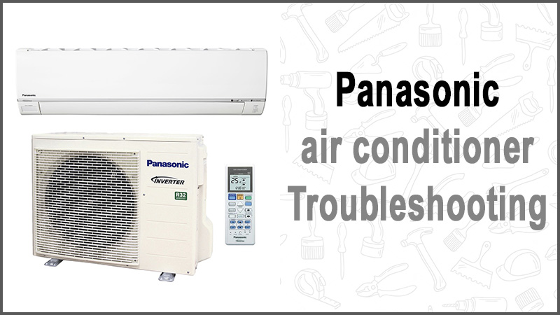 Panasonic air conditioner troubleshooting