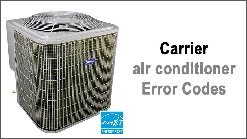 Carrier air conditioner error codes