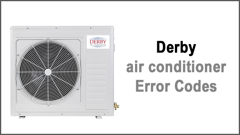 Derby air conditioner Error Codes