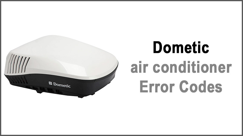Dometic air conditioner error codes