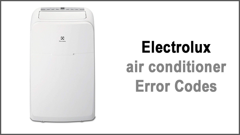 Electrolux air conditioner Fault Codes