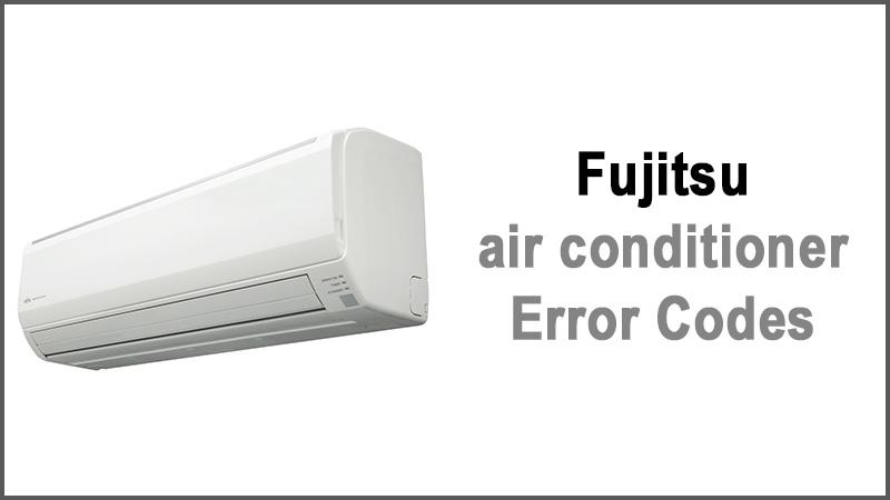Fujitsu air conditioner error codes