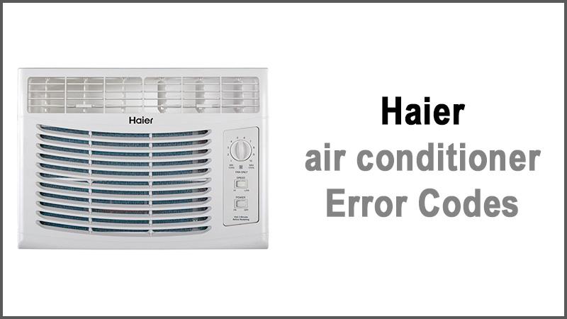 Haier air conditioner error codes