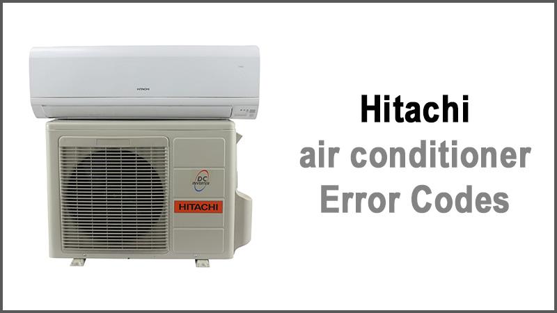 Hitachi air conditioner error codes