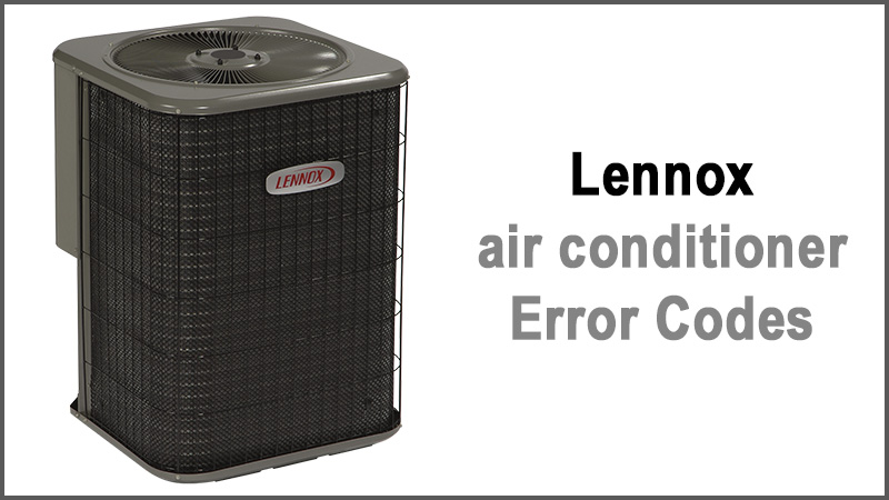 Lennox air conditioner error codes