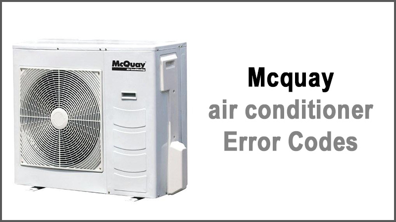 Mcquay air conditioner Error Codes