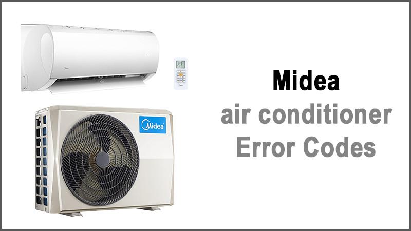 Midea air conditioner error codes