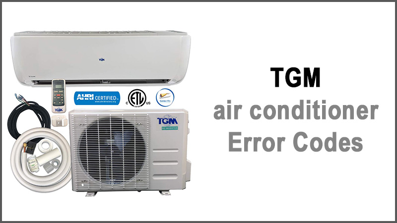 TGM air conditioner error codes
