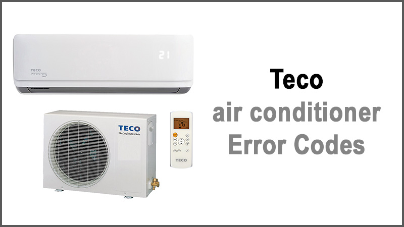 Teco air conditioner Error Codes