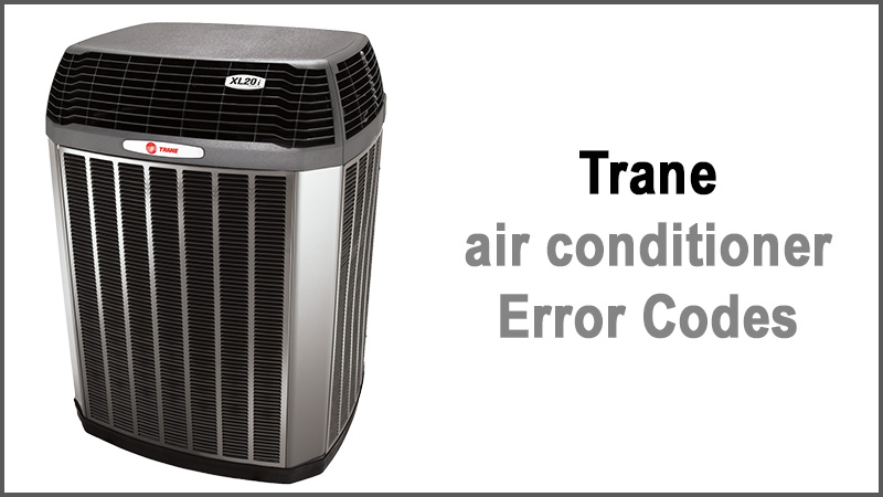 Trane air conditioner error codes