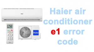 Haier air conditioner e1 error