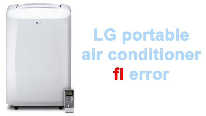 LG portable air conditioner fl error