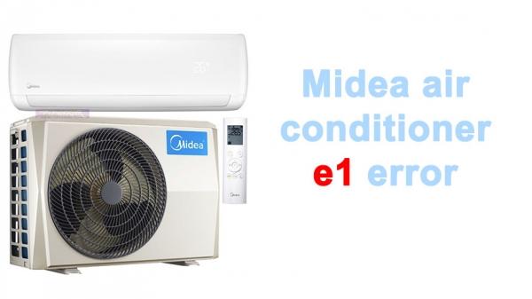 Midea air conditioner e1 error