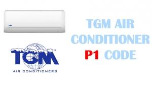 TGM air conditioner p1 code